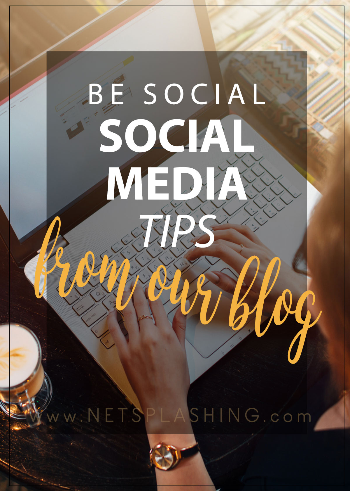 social-media-TIPS-from-the-netsplashing-blog-1